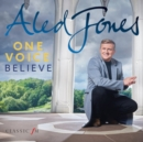 Aled Jones: One Voice - Believe - CD