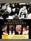 Working Shakespeare: Volume 2 - Under the Text