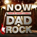 Now That's What I Call Dad Rock - CD