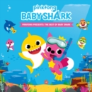 Presents the Best of Babyshark