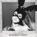 Dangerous Woman (Deluxe Edition) - Vinyl