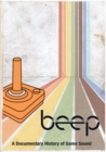 Beep - A Documentary History of Game Sound - Blu-ray