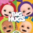 Big Hugs: Music from the TV Series