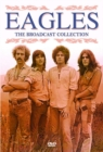 The Eagles: The Broadcast Collection