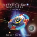 Very Best of Elo, The - Vol. 2 - Ticket to the Moon