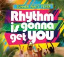 Rhythm Is Gonna Get You: Summer Party Fever - CD