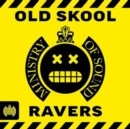Old Skool Ravers - CD