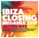 Ibiza Closing Megamix 2019: All the Hits - CD