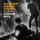 Planetary Assault Systems Live at Cocoon Ibiza - CD