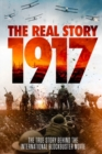 1917 - The Real Story - DVD