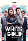 White Gold: Series 2