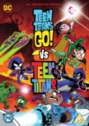 Teen Titans Go! Vs Teen Titans - DVD