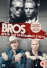 Bros: After the Screaming Stops - DVD
