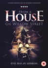 From a House On Willow Street - DVD