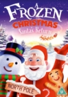 A   Frozen Christmas: Santa's Return