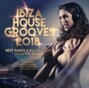 Ibiza House Grooves 2018 - CD