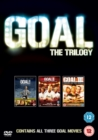 Goal!/Goal! II - Living the Dream/Goal! III - Taking On the World