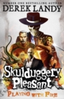 Playing With Fire (Skulduggery Pleasant, Book 2) - eBook