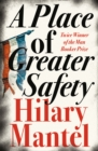 A Place of Greater Safety - eBook
