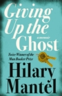 Giving up the Ghost: A memoir - eBook