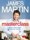 Masterclass: Make Your Home Cooking Easier - eBook