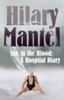 Ink in the Blood: A Hospital Diary - eBook