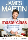 Masterclass Text Only: Make Your Home Cooking Easier - eBook