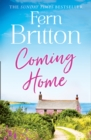 Coming Home : An Uplifting Feel Good Novel with Family Secrets at its Heart - Book