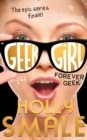 Forever Geek (Geek Girl, Book 6) - eBook