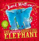 The Slightly Annoying Elephant - Book