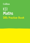 KS1 Maths SATs Practice Workbook : 2019 Tests