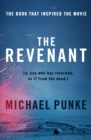 The Revenant : The Bestselling Book That Inspired the Award-Winning Movie - Book