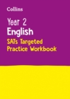 Year 2 English SATs Targeted Practice Workbook : 2019 Tests