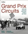 Grand Prix Circuits : Maps and Statistics from Every Formula One Track