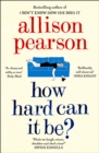 How Hard Can It Be? - Book
