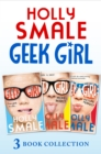 Geek Girl books 1-3: Geek Girl, Model Misfit and Picture Perfect (Geek Girl) - eBook