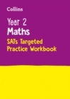Year 2 Maths SATs Targeted Practice Workbook : 2019 Tests