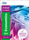 A -level Economics Year 1 (and AS) In a Week