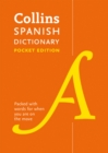 Collins Spanish Pocket Dictionary : The Perfect Portable Dictionary