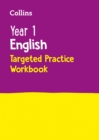 Year 1 English Targeted Practice Workbook : 2019 Tests