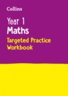 Year 1 Maths Targeted Practice Workbook : 2019 Tests