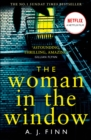 The Woman in the Window : The Top Ten Sunday Times Bestselling Debut Crime Thriller Everyone is Talking About! - Book