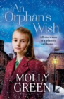 An Orphan's Wish : The New, Most Heartwarming of Christmas Novels You Will Read in 2018 - Book