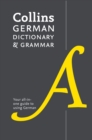 Collins German Dictionary and Grammar : 112,000 Translations Plus Grammar Tips