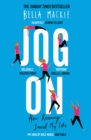 Jog On : How Running Saved My Life - Book
