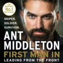 First Man In: Leading from the Front - eAudiobook