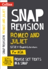 Romeo and Juliet: AQA GCSE 9-1 English Literature Text Guide : For the 2020 Autumn & 2021 Summer Exams