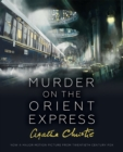 Murder on the Orient Express : Illustrated Edition