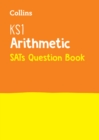 KS1 Maths - Arithmetic SATs Question Book : 2019 Tests