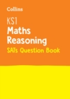 KS1 Maths - Reasoning SATs Question Book : 2019 Tests